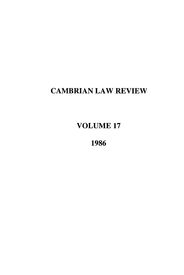 handle is hein.journals/camblr17 and id is 1 raw text is: CAMBRIAN LAW REVIEW