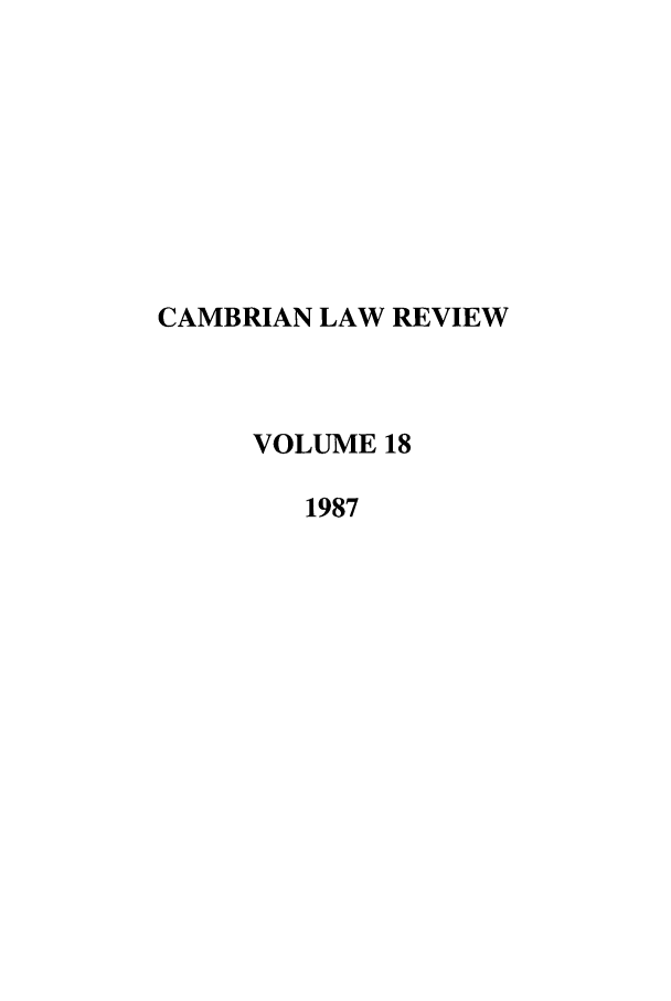 handle is hein.journals/camblr18 and id is 1 raw text is: CAMBRIAN LAW REVIEW