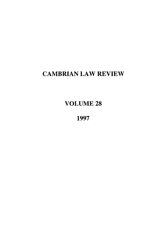 handle is hein.journals/camblr28 and id is 1 raw text is: CAMBRIAN LAW REVIEW