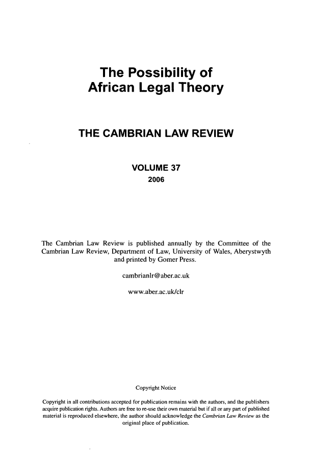 handle is hein.journals/camblr37 and id is 1 raw text is: The Possibility of