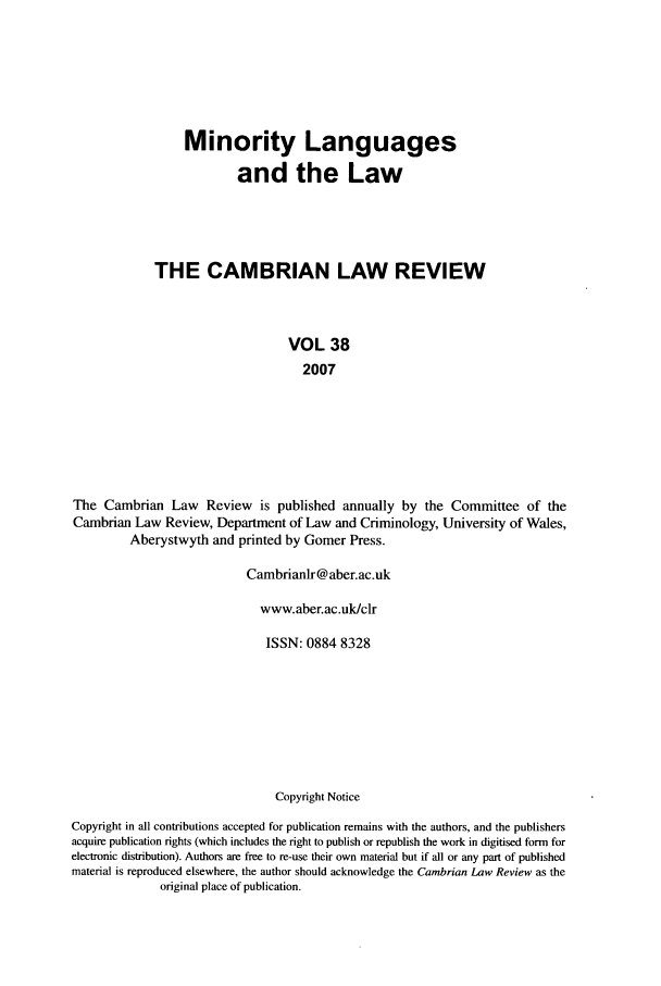 handle is hein.journals/camblr38 and id is 1 raw text is: Minority Languages