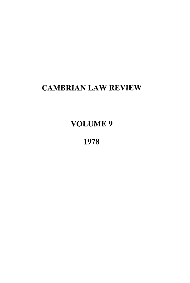 handle is hein.journals/camblr9 and id is 1 raw text is: CAMBRIAN LAW REVIEW