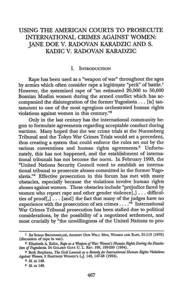 handle is hein.journals/cardw3 and id is 477 raw text is: USING THE AMERICAN COURTS TO PROSECUTE