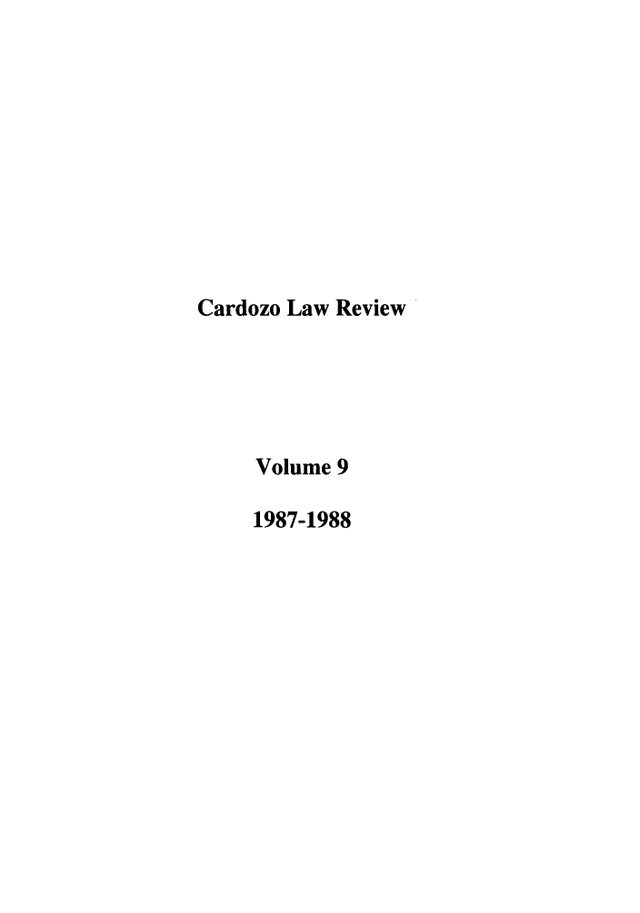handle is hein.journals/cdozo9 and id is 1 raw text is: Cardozo Law Review