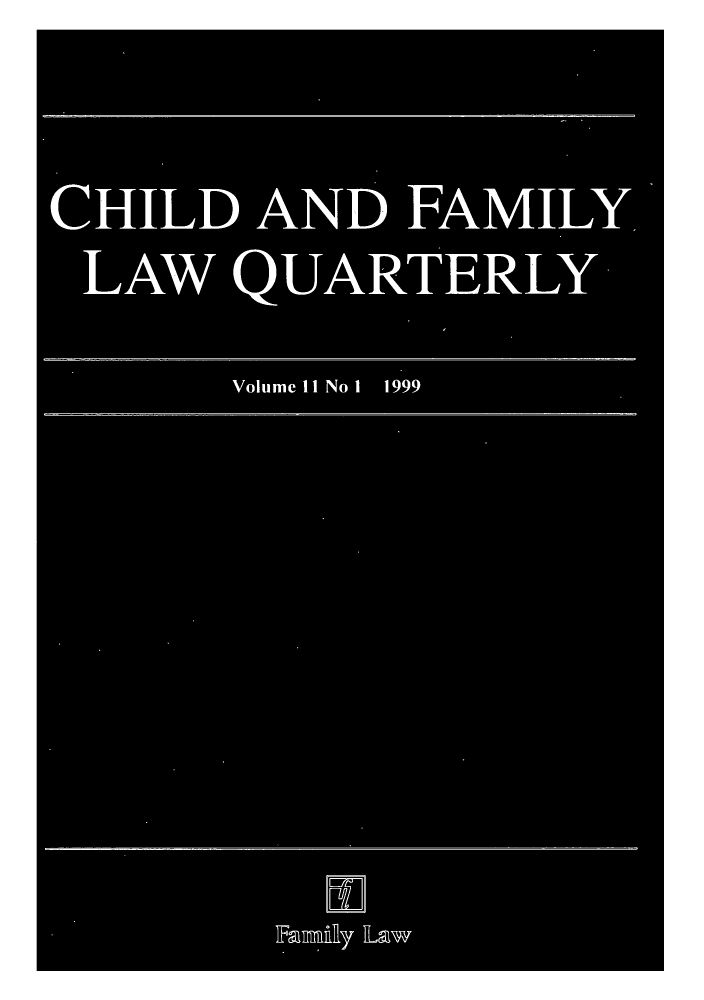 handle is hein.journals/chilflq11 and id is 1 raw text is: CHILD AND FAMILY