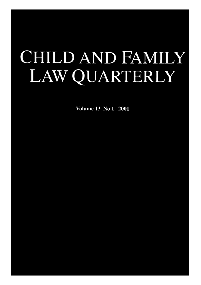 handle is hein.journals/chilflq13 and id is 1 raw text is: CHILD AND FAMILY