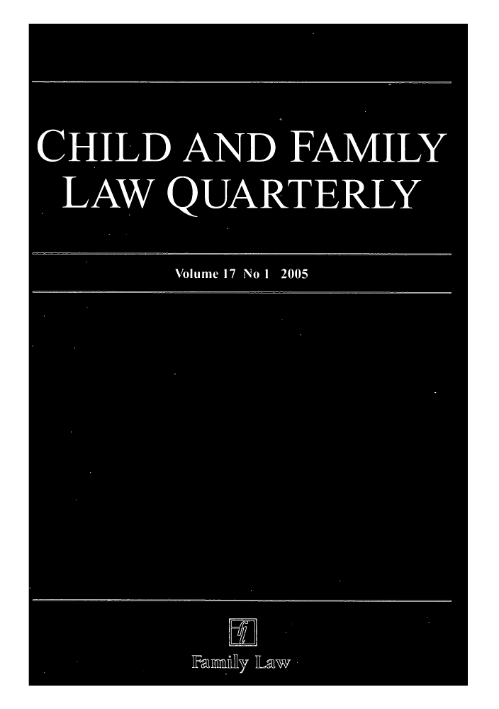 handle is hein.journals/chilflq17 and id is 1 raw text is: CHILD AND FAMILY