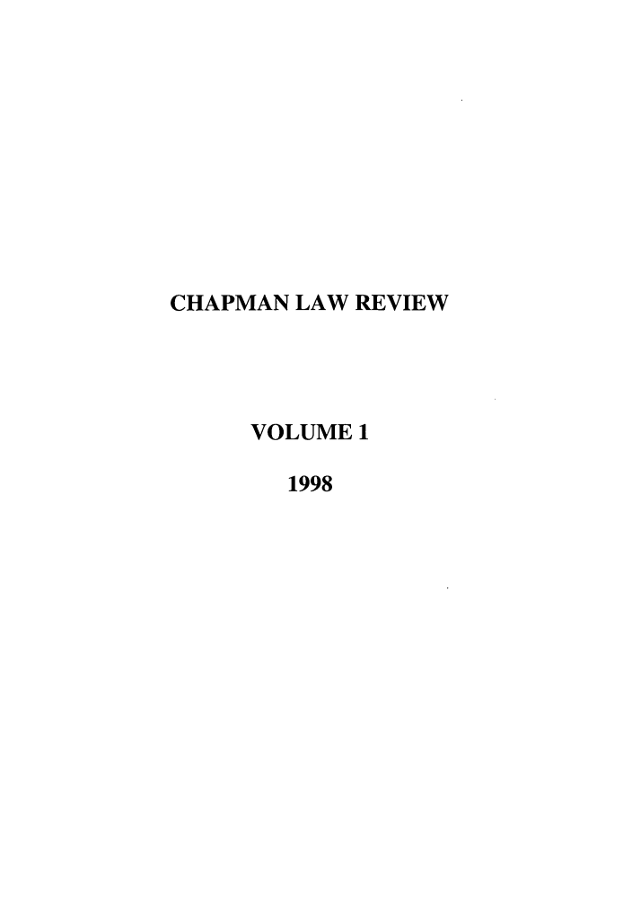 handle is hein.journals/chlr1 and id is 1 raw text is: CHAPMAN LAW REVIEW