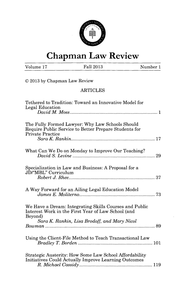 handle is hein.journals/chlr17 and id is 1 raw text is: Chapman Law Review