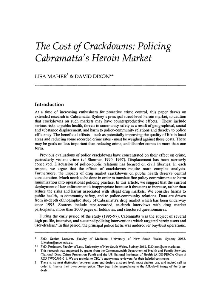handle is hein.journals/cicj13 and id is 9 raw text is: The Cost of Crackdowns: Policing