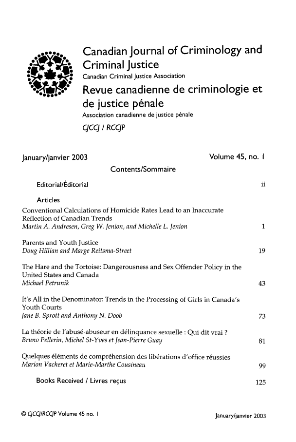 handle is hein.journals/cjccj45 and id is 1 raw text is: Canadian Journal of Criminology and