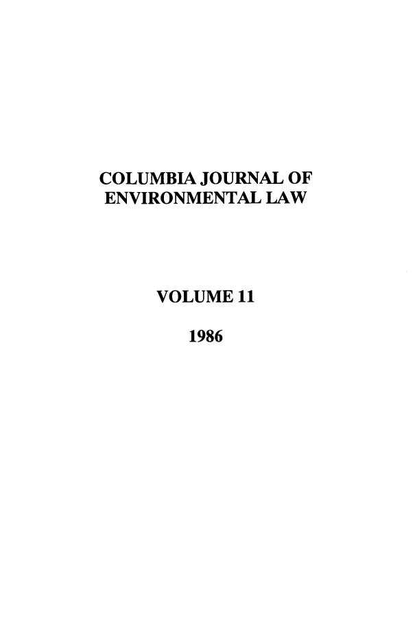 handle is hein.journals/cjel11 and id is 1 raw text is: COLUMBIA JOURNAL OF