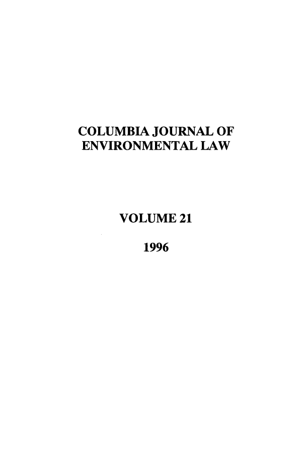 handle is hein.journals/cjel21 and id is 1 raw text is: COLUMBIA JOURNAL OF