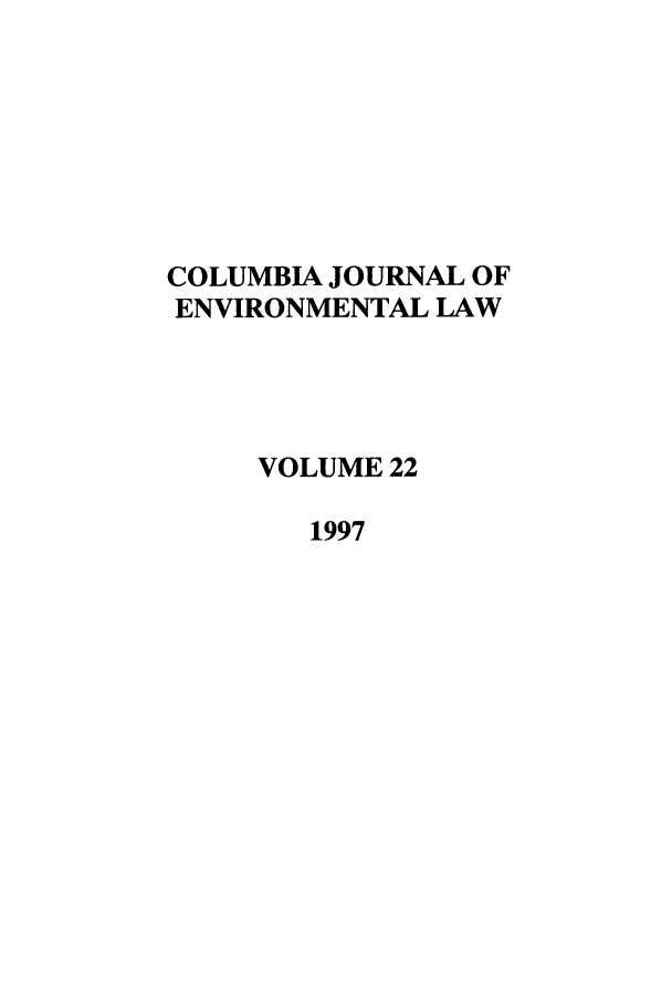 handle is hein.journals/cjel22 and id is 1 raw text is: COLUMBIA JOURNAL OF