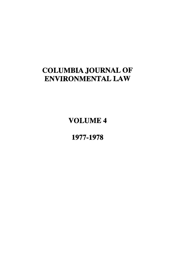 handle is hein.journals/cjel4 and id is 1 raw text is: COLUMBIA JOURNAL OF