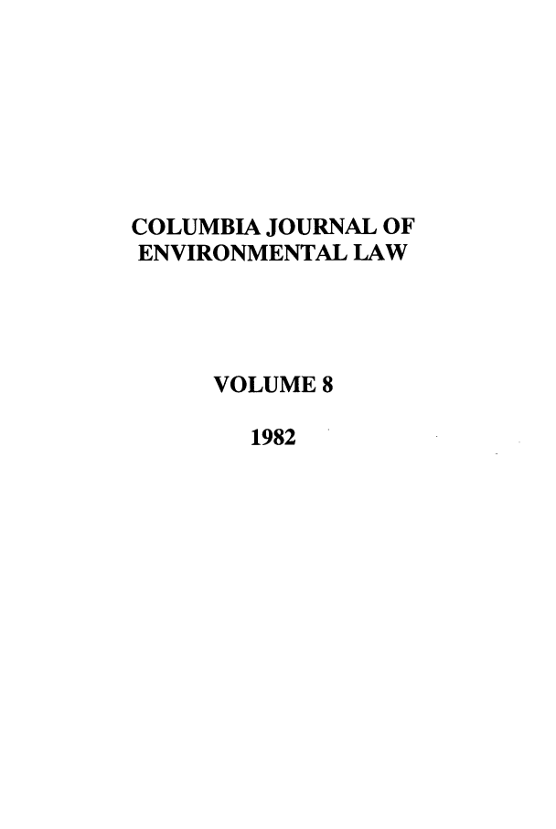 handle is hein.journals/cjel8 and id is 1 raw text is: COLUMBIA JOURNAL OF