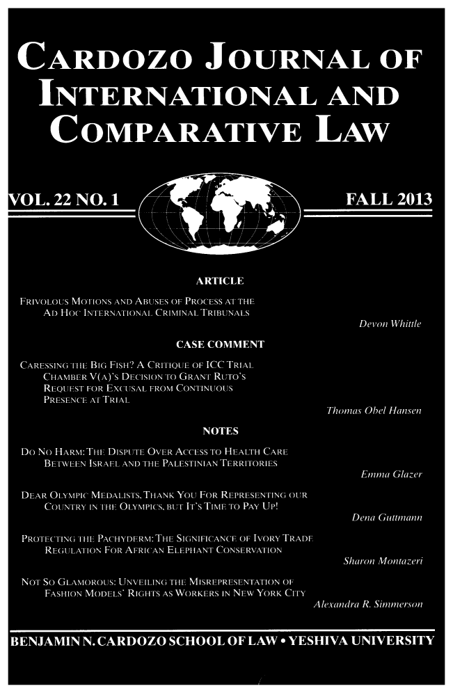 handle is hein.journals/cjic22 and id is 1 raw text is: CARDOZO JOURNAL OF