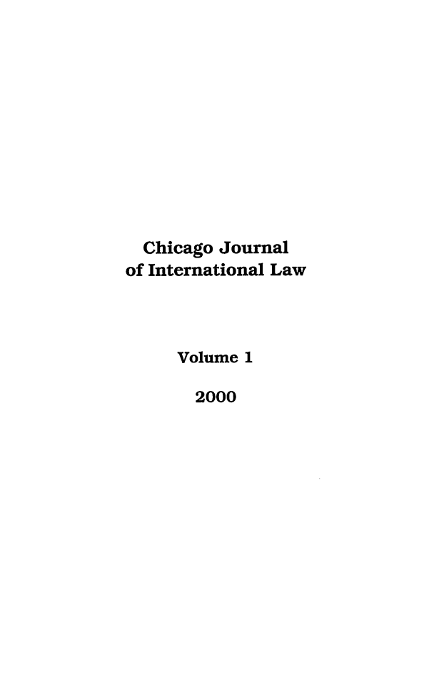handle is hein.journals/cjil1 and id is 1 raw text is: Chicago Journal