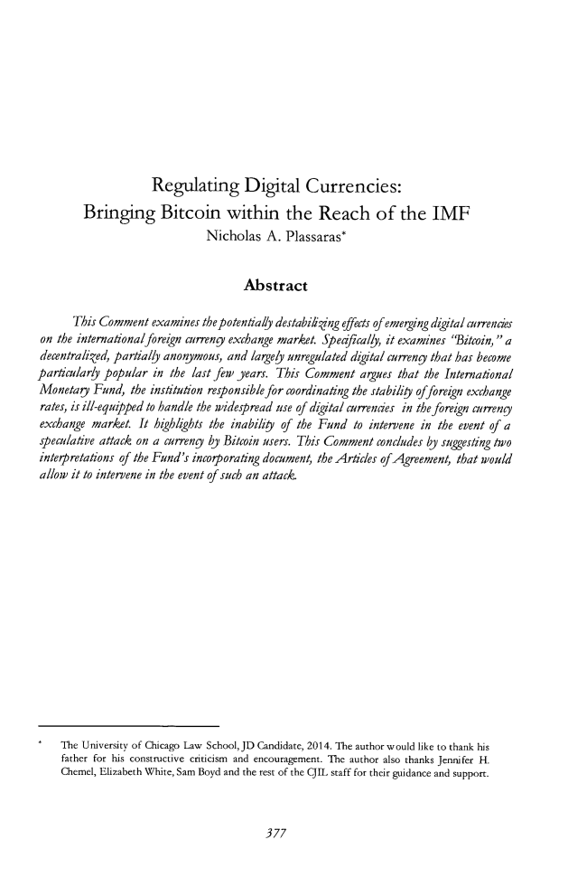 handle is hein.journals/cjil14 and id is 381 raw text is: Regulating Digital Currencies: