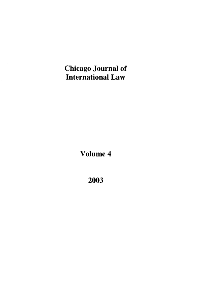 handle is hein.journals/cjil4 and id is 1 raw text is: Chicago Journal of