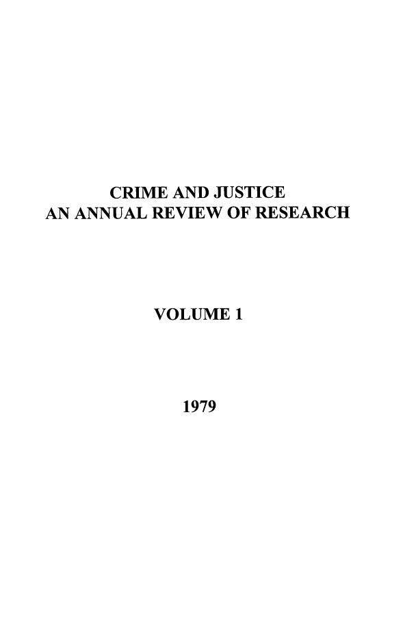 handle is hein.journals/cjrr1 and id is 1 raw text is: CRIME AND JUSTICE