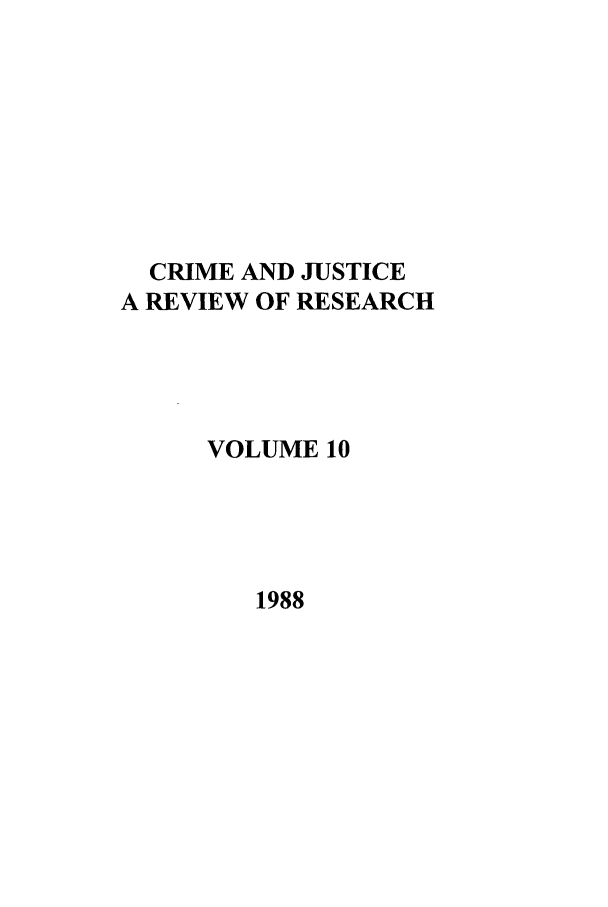 handle is hein.journals/cjrr10 and id is 1 raw text is: CRIME AND JUSTICE
