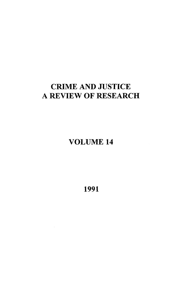 handle is hein.journals/cjrr14 and id is 1 raw text is: CRIME AND JUSTICE