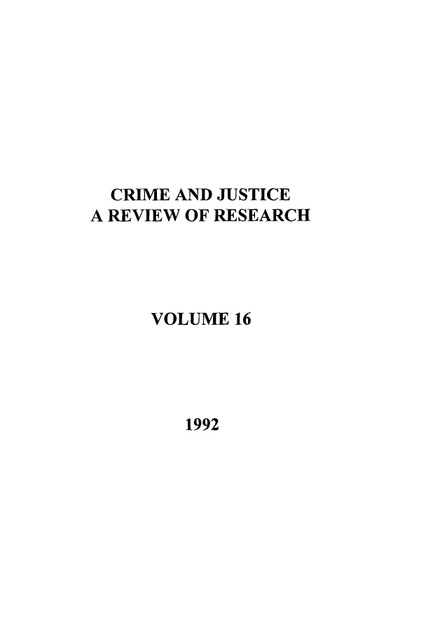 handle is hein.journals/cjrr16 and id is 1 raw text is: CRIME AND JUSTICE