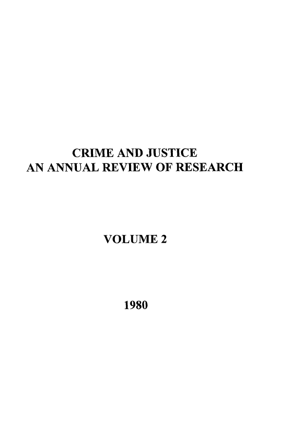 handle is hein.journals/cjrr2 and id is 1 raw text is: CRIME AND JUSTICE