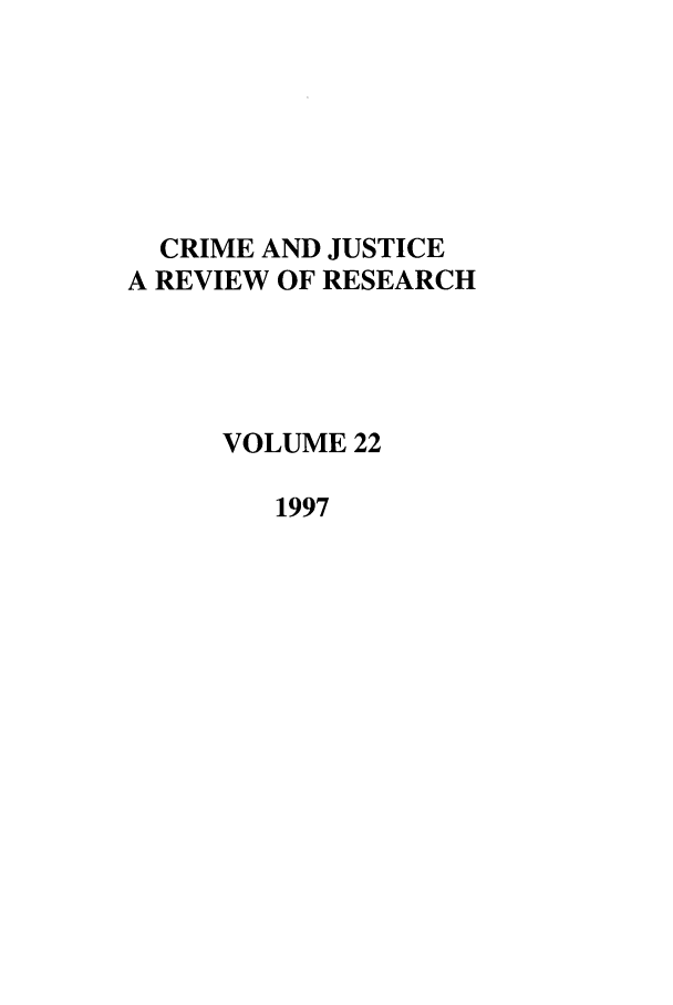 handle is hein.journals/cjrr22 and id is 1 raw text is: CRIME AND JUSTICE