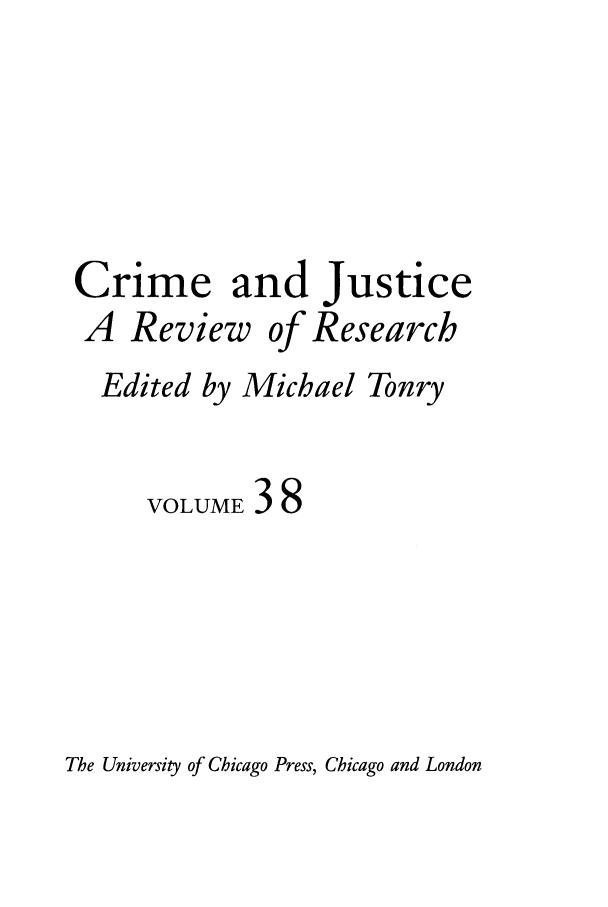 handle is hein.journals/cjrr38 and id is 1 raw text is: Crime and justice