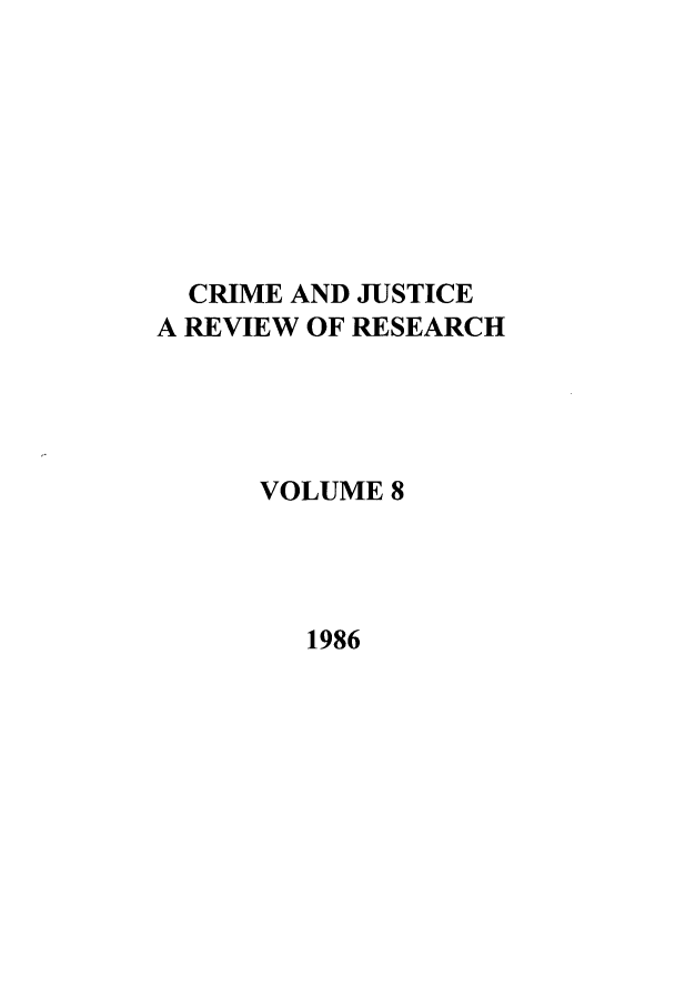 handle is hein.journals/cjrr8 and id is 1 raw text is: CRIME AND JUSTICE