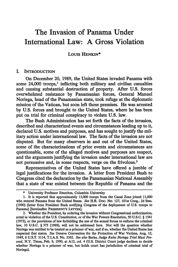 handle is hein.journals/cjtl29 and id is 301 raw text is: The Invasion of Panama Under