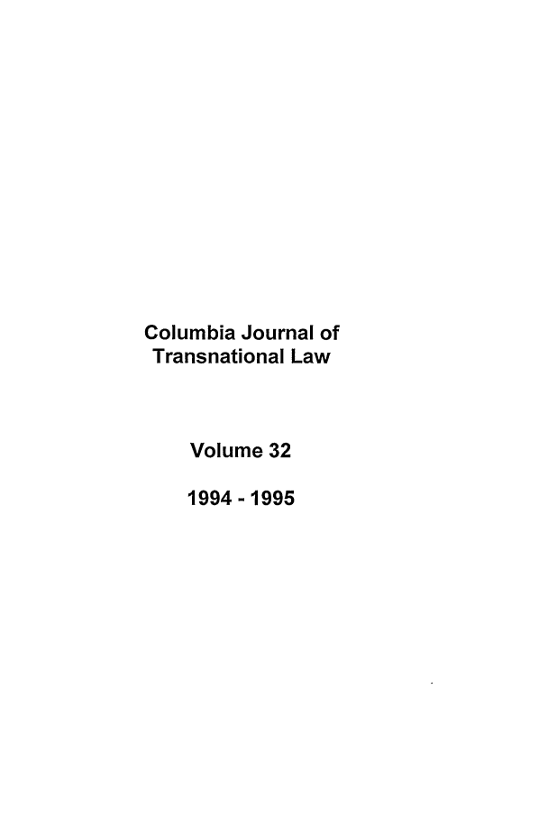 handle is hein.journals/cjtl32 and id is 1 raw text is: Columbia Journal of