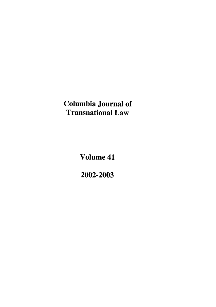 handle is hein.journals/cjtl41 and id is 1 raw text is: Columbia Journal of