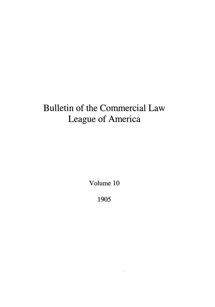 handle is hein.journals/clla10 and id is 1 raw text is: Bulletin of the Commercial Law