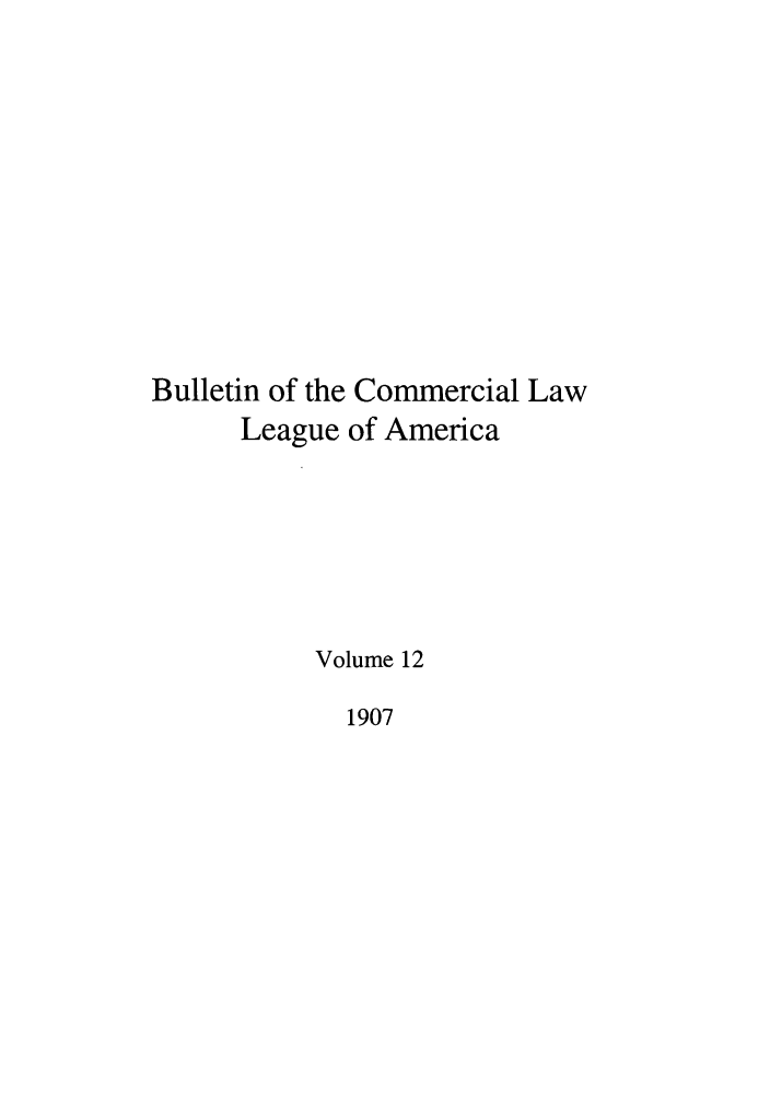 handle is hein.journals/clla12 and id is 1 raw text is: Bulletin of the Commercial Law