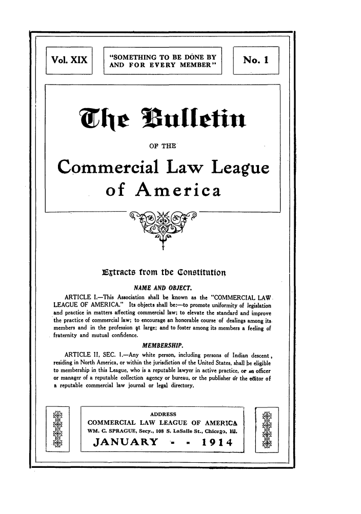 handle is hein.journals/clla19 and id is 3 raw text is: Vol. XIX              SOMETHING TO BE DONE BY                         No. 1