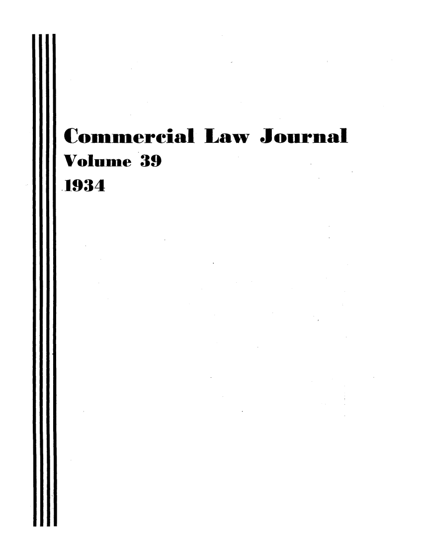 handle is hein.journals/clla39 and id is 1 raw text is: Commercial Law Journal
