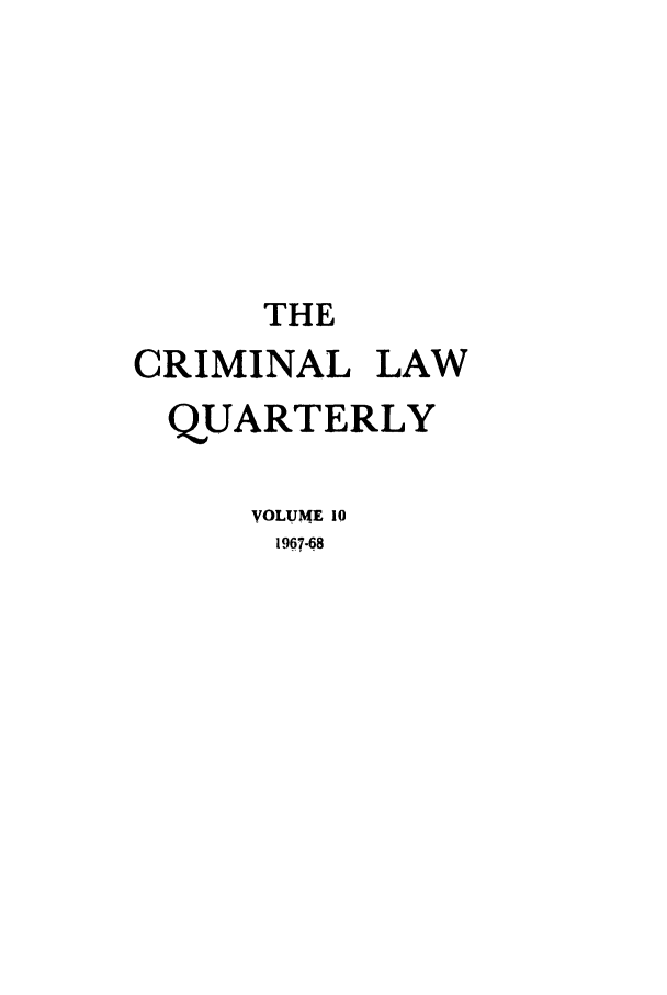 handle is hein.journals/clwqrty10 and id is 1 raw text is: THE