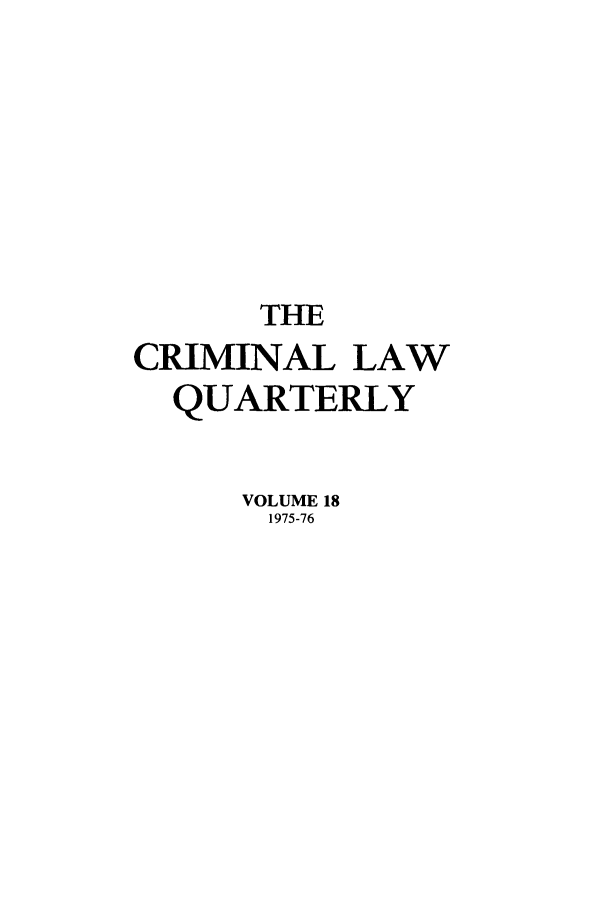 handle is hein.journals/clwqrty18 and id is 1 raw text is: THE