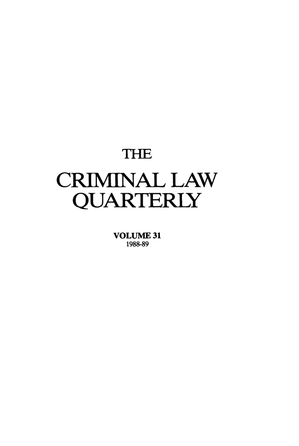 handle is hein.journals/clwqrty31 and id is 1 raw text is: THE