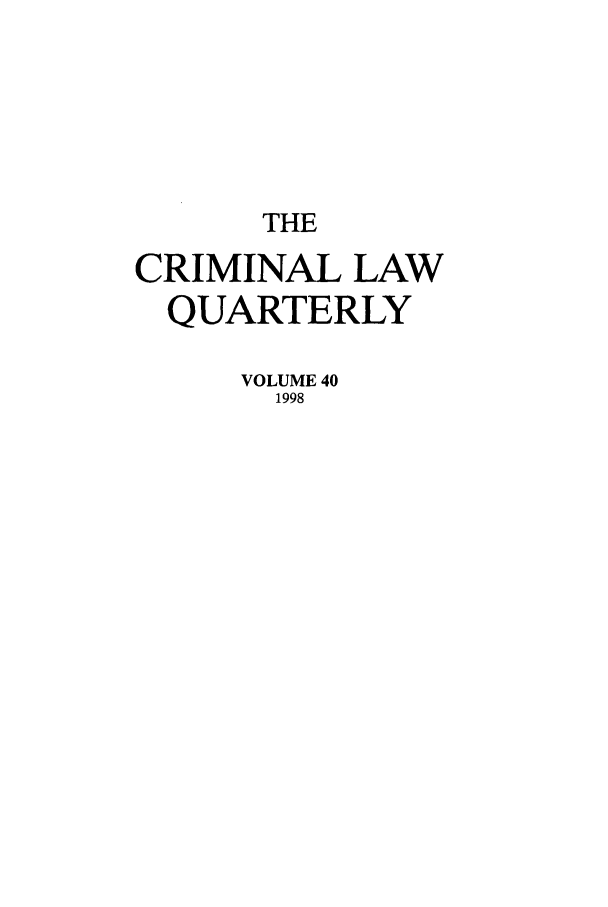 handle is hein.journals/clwqrty40 and id is 1 raw text is: THE