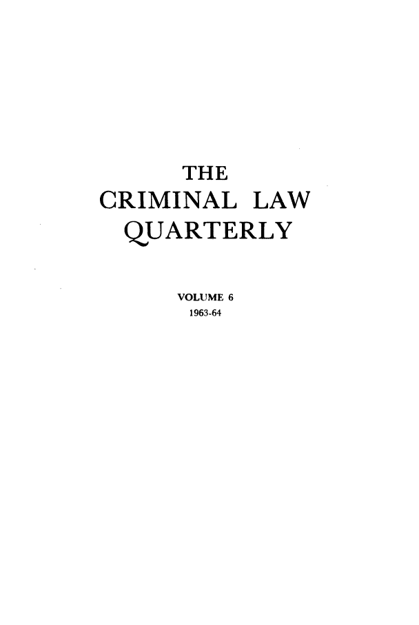 handle is hein.journals/clwqrty6 and id is 1 raw text is: THE