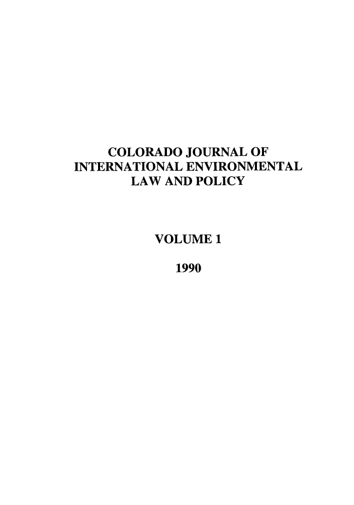 handle is hein.journals/colenvlp1 and id is 1 raw text is: COLORADO JOURNAL OF