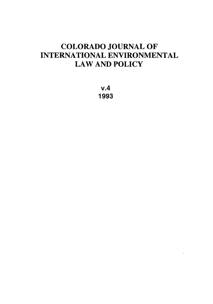 handle is hein.journals/colenvlp4 and id is 1 raw text is: COLORADO JOURNAL OF