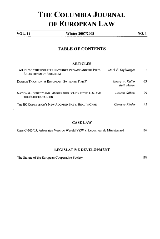 handle is hein.journals/coljeul14 and id is 1 raw text is: THE COLUMBIA JOURNAL