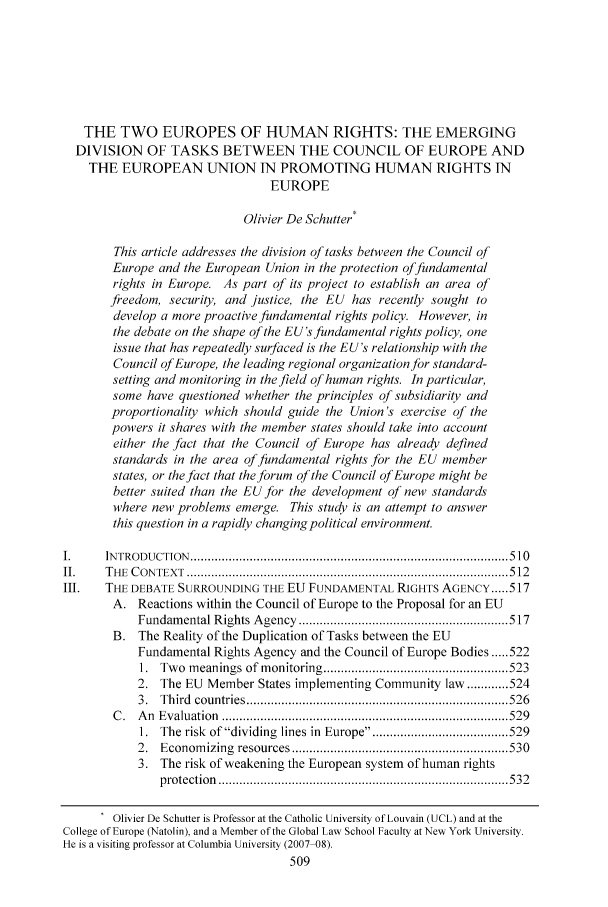 handle is hein.journals/coljeul14 and id is 515 raw text is: THE TWO EUROPES OF HUMAN RIGHTS: THE EMERGING