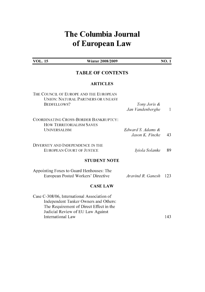handle is hein.journals/coljeul15 and id is 1 raw text is: The Columbia Journal