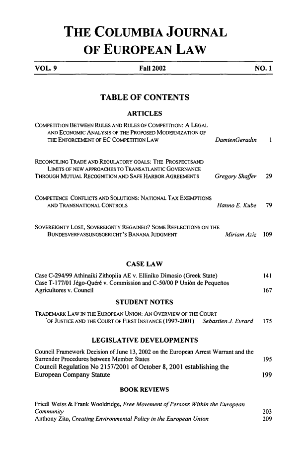 handle is hein.journals/coljeul9 and id is 1 raw text is: THIE COLUMBIA JOURNAL